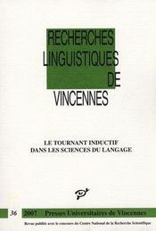 Recherches Linguistiques De Vincennes T.36 ; Le Tournant Inductif Dans Les Sciences Du Langage - Intérieur - Format classique
