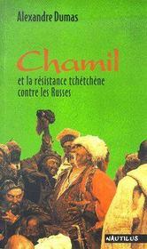 Chamil et la résistance tchéchène contre les Russes - Couverture - Format classique