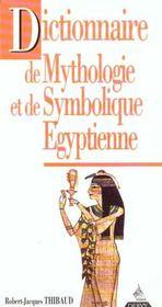 Dictionnaire de mythologie et de symbolique egyptienne - Intérieur - Format classique