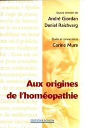 Aux origines de l'homéopathie - Couverture - Format classique