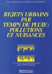 Rejets urbains par temps de pluie pollutions et nuisances ; actes des 3e journees du dea sciences - Couverture - Format classique