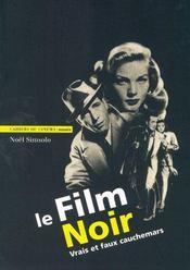 Le film noir ; vrais et faux cauchemars - Intérieur - Format classique
