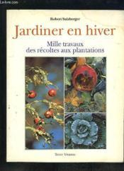 Jardiner en hiver - Couverture - Format classique