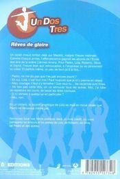 Un dos tres t.2 ; rêves de gloire - 4ème de couverture - Format classique