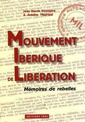 Mouvement ibérique de libération ; mémoires de rebelles - Couverture - Format classique