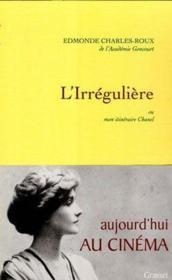 L'irrégulière ou mon itinéraire Chanel - Couverture - Format classique