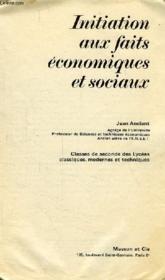 INITIATION AUX FAITS ECONOMIQUES ET SOCIAUX, 2de - Couverture - Format classique