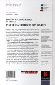 Traité de psychopathologie de l'adulte ; psychopathologie des limites - 4ème de couverture - Format classique