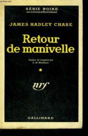 Retour De Manivelle. ( There'S Always A Price Tag ). Collection : Serie Noire N° 303 - Couverture - Format classique
