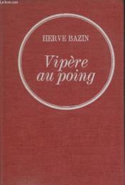 Vipere Au Poing. - Couverture - Format classique