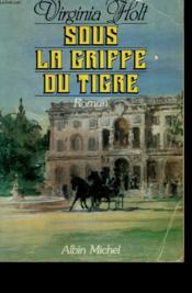Sous La Griffe Du Tigre. - Couverture - Format classique