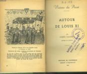 Autour De Louis Xi. - Couverture - Format classique