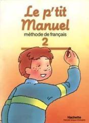 Le P'Tit Manuel T.2 ; Eleve - Couverture - Format classique
