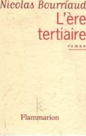 L'ere tertiaire - Couverture - Format classique