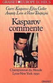 Kasparov commente championnat du monde 90 - Couverture - Format classique