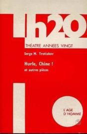 Hurle, Chine! Et Autres Pieces - Couverture - Format classique