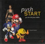 Push start ; 30 ans de jeux vidéo - Couverture - Format classique