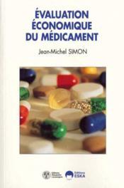 Evaluation Economique Du Medicament - Couverture - Format classique