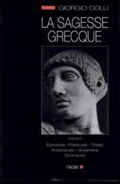 Sagesse grecque t.2 ; Epiménide, Phérécyde, Thalés, Anaximandre, Anaximène, Onomacrite - Couverture - Format classique