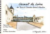 Carnet de Loire, de Tours à Candes-Saint-Martin - Couverture - Format classique