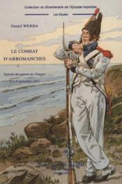 Le combat d'arromanches ; épisodes des guerres de l'empire ; 8 et 9 septembre 1811 - Couverture - Format classique