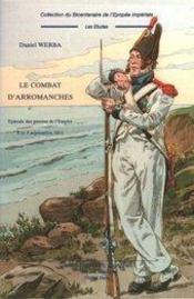 Le combat d'arromanches ; épisodes des guerres de l'empire ; 8 et 9 septembre 1811 - Intérieur - Format classique