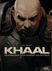 Khaal ; chroniques d'un empire galactique T.1 - Couverture - Format classique