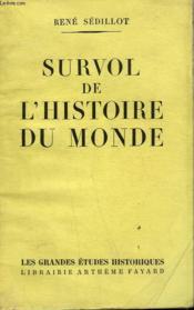 Survol De L'Histoire Du Monde. - Couverture - Format classique
