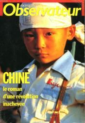Chine, Le Roman D'Une Revolution Inachevee. - Couverture - Format classique