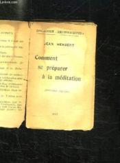 COMMENT SE PREPARER A LA MEDITATION. 2em EDITION. - Couverture - Format classique