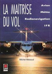 La Maitrise Du Vol - Intérieur - Format classique