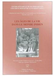 Les Ages De La Vie Dans Le Monde Indien Actes Des Journees D'Etude De Lyon (22-23 Juin 2000) Edites - Couverture - Format classique