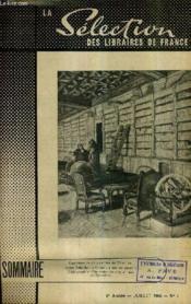 LA SELECTION DES LIBRAIRES DE FRANCE N°7 JUILLET 1955 6E ANNEE - Panorama de cinq années de sélection - le naif aux quarante enfants par Guth - les oeuvres et les lumières par Brincourt - la grace d'écrire par Arland - l'humeur vagabonde par Blondin etc. - Couverture - Format classique