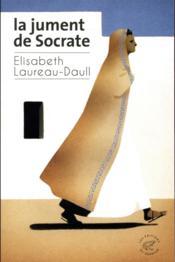 La jument de Socrate - Couverture - Format classique