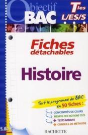 telecharger Objectif Bac – Fiches Detachables – Histoire – Terminales Toutes Series livre PDF en ligne gratuit