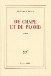 De chape et de plomb - Couverture - Format classique