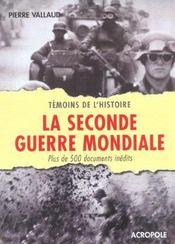 La seconde guerre mondiale - Intérieur - Format classique