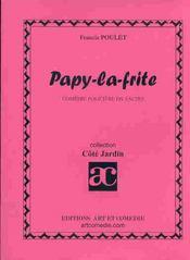 Papy-la-fryte ; comedie policiere en 3 actes - Intérieur - Format classique