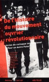 De l'histoire du mouvement ouvrier révolutionnaire ; actes du colloque international
