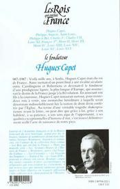 Les Rois Qui Ont Fait La France ; Les Capétiens ; Hugues Capet Le Fondateur - 4ème de couverture - Format classique
