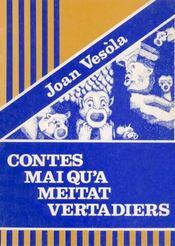 Contes Mai Qu'A Meitat Vertadiers (Oc) - Intérieur - Format classique