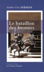 Le bataillon des bronzes - Intérieur - Format classique