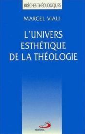 L'univers esthetique de la theologie - Couverture - Format classique