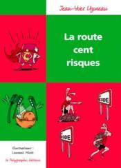 La route cent risques - Couverture - Format classique