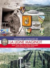 La ligne Maginot t.3 ; hommes et ouvrages - Couverture - Format classique