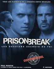Prison break ; les dossiers secrets du FBI - Intérieur - Format classique