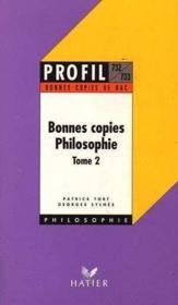 Bonnes copies de philosophie t.2 - Couverture - Format classique