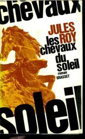 Les Chevaux Du Soleil. - Couverture - Format classique