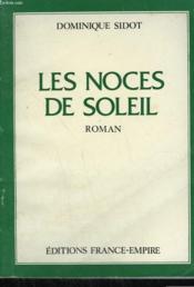 Les Noces De Soleil. - Couverture - Format classique