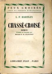 Chasse-Croise - Couverture - Format classique